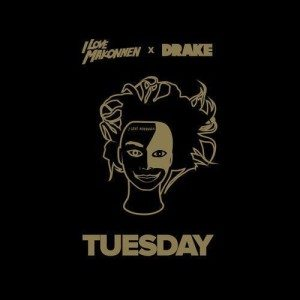 ILoveMakonnen, Tuesday (ft. Drake)